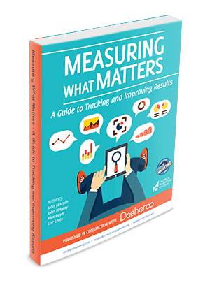 Measuring What Matters- A Guide to Tracking and Improving Results Cover